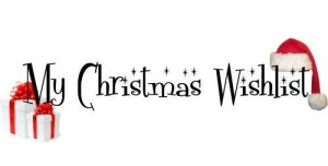 See the 2014 Family Christmas Wish list
